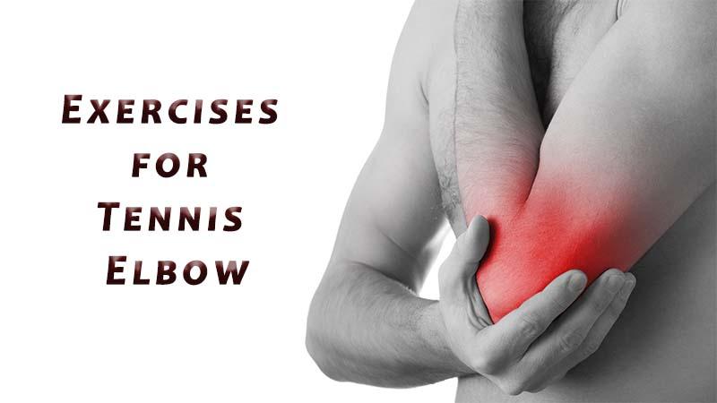 Exercises for Tennis Elbow