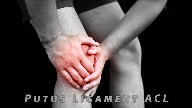 Putus Ligamen ACL di Lutut